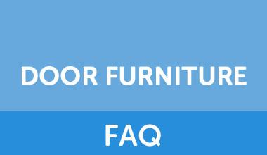 Door Furniture FAQ