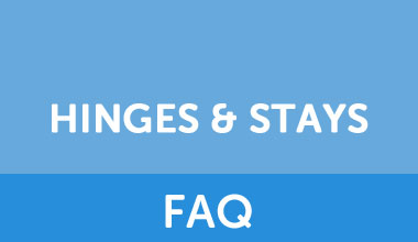 Hinges And Stays FAQ